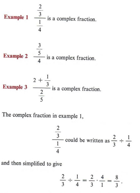 In This Section We Will Present A Method For Simplifying Fractions In Which The Numerator Or Denominator Or Both Are Themselves Composed Of Fractions